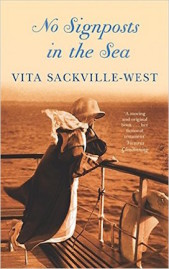 No signposts in the sea (1961) by Vita Sackville-West