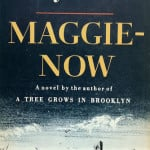 Maggie-Now (1958) by Betty Smith
