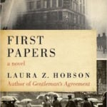 First Papers (1964) by Laura Z. Hobson