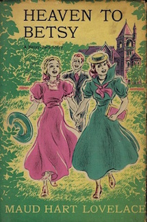 Heaven to Betsy by Maud Hart Lovelace first edition cover