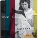 The Golden Notebook (1962) by Doris Lessing