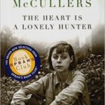 The Heart is a Lonely Hunter by Carson McCullers (1940)