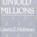Untold Millions by Laura Z. Hobson (1982)