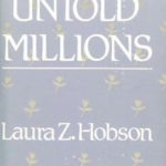 Untold Millions (1982) by Laura Z. Hobson