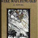 Their Eyes Were Watching God (1937) by Zora Neale Hurston