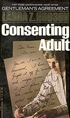 Consenting Adult by Laura Z Hobson