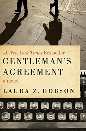 Gentleman's Agreement by Laura Z. Hobson