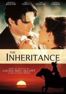 The inheritance based on Louisa May Alcott's novel, 2004