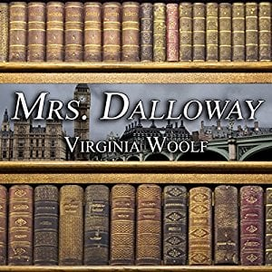 Audio edition of Mrs. Dalloway by Virginia Woolf