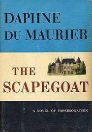 The Scapegoat Daphne Du Maurier 1956