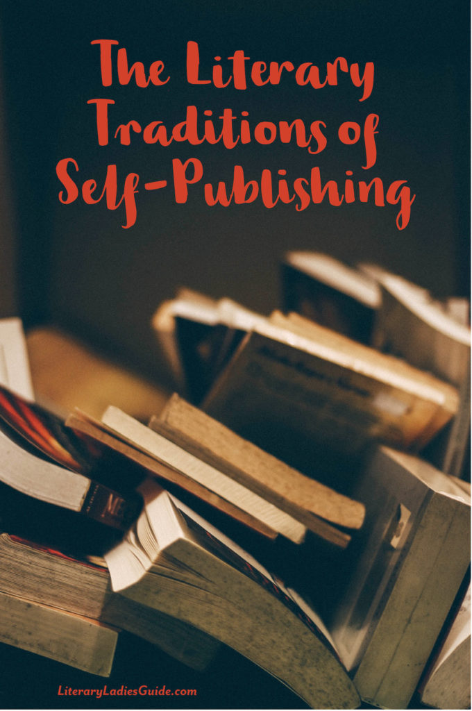 Literary traditions of self-publishing