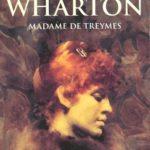Madame de Treymes: Four Novelettes by Edith Wharton