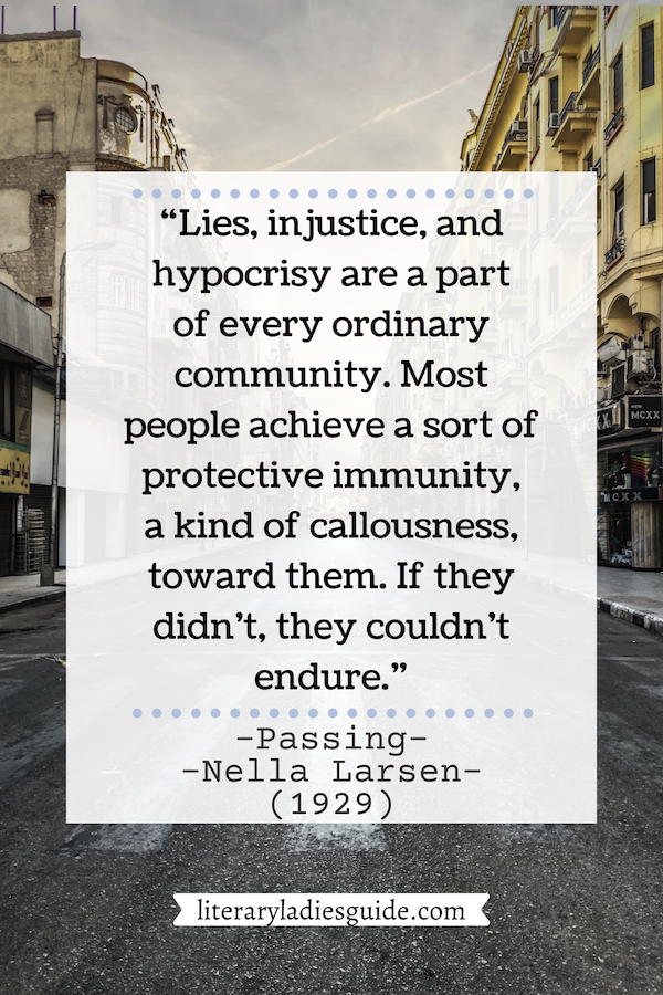 Quote from passing by Nella Larsen