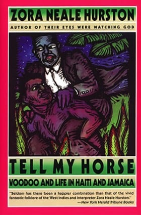 Tell my horse Zora Neale Hurston cover