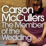 The Member of the Wedding by Carson McCullers(1946)