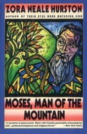 Moses Man of the Mountain by Zora Neale Hurston