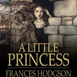 Quotes from A Little Princess by Frances Hodgson Burnett