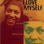 I Love Myself When I Am Laughing … by Zora Neale Hurston