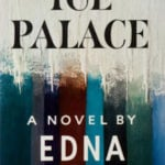 Dorothy Parker's Review of Ice Palace by Edna Ferber