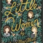 Little Women: A Book I Come Back to for Comfort and Guidance