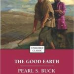 Quotes from The Good Earth by Pearl S. Buck