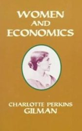 Women And Economics By Charlotte Perkins Gilman 1898