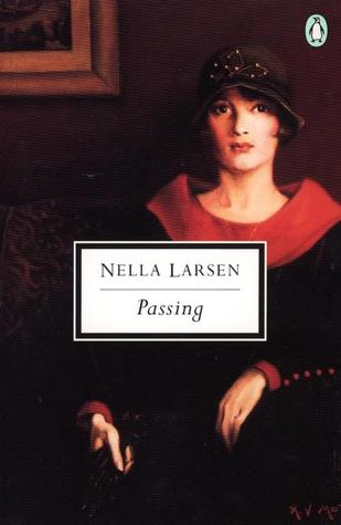 a review of nella larsens novel passing Read passing by nella larsen by  a good novel--the saturday review of literaturemarried to a successful physician and prominently ensconced in harlem's.