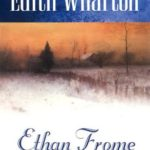 Somber and Beautiful Quotes from Ethan Frome by Edith Wharton