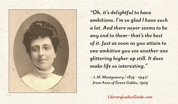 L.M. Montgomery quote on ambition from Anne of Green Gables