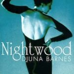 Nightwood by Djuna Barnes (1937) – a review