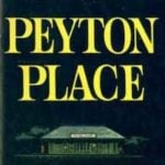 Two Original Reviews of Peyton Place (1956) by Grace Metalious
