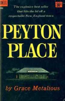 Peyton Place (1956) by Grace Metalious 1956