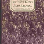 A Diary Without Dates by Enid Bagnold (1917)