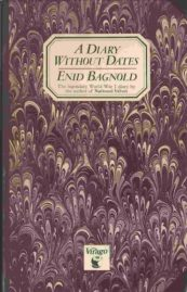 A diary without dates Enid Bagnold
