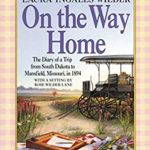 7 Biographies of Laura Ingalls Wilder, Author of the Little House Books