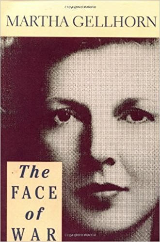 The Face of War by Martha Gellhorn