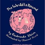 The World Is Round by Gertrude Stein (1939)