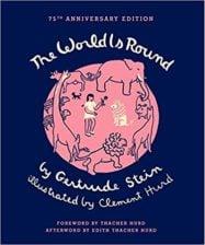 The World is Round by Gertrude Stein