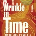 "Madeleine L'Engle: ""A Wrinkle in Time Was Almost Never Published"""