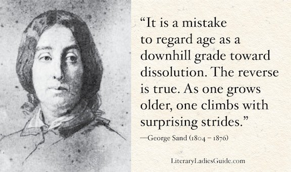 George Sand quote on aging