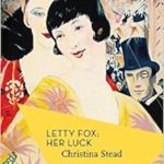 Letty Fox: Her Luck by Christina Stead (1947) – a review