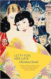 Letty Fox: Her Luck by Christina Stead