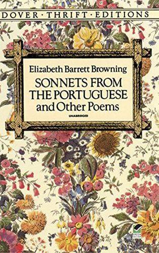 Sonnets from the Poruguese by Elizabeth Barrett Browning