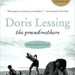 The Grandmothers by Doris Lessing (2004)