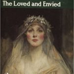 The Loved and Envied by Enid Bagnold (1951)