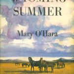 Wyoming Summer by Mary O'Hara (1963)