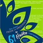 Pride and Prejudice in 61 Haiku (1,037 Syllables!): The Flutter Effect