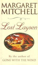 Lost Laysen by Margaret Mitchell