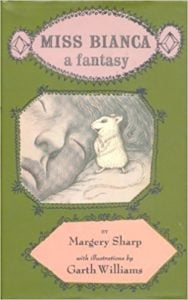 Miss Bianca - a Fantasy by Margery Sharp