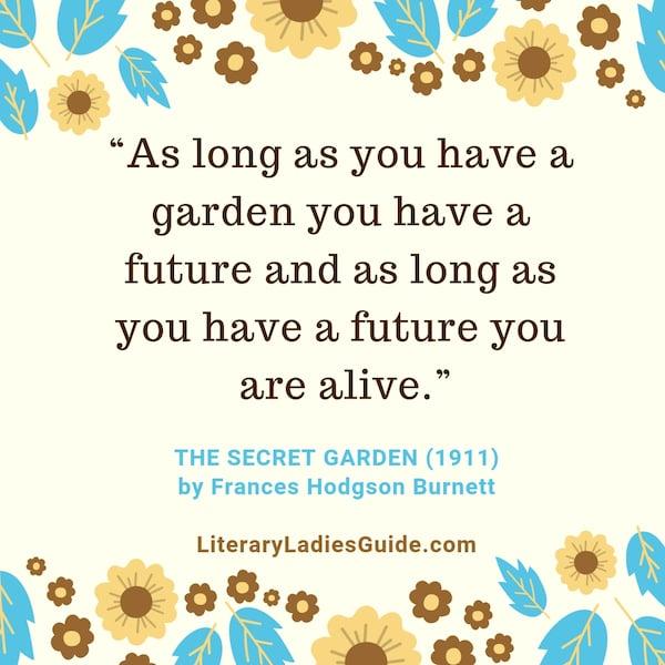 Secret Garden Quote by Frances Hodgson Burnett